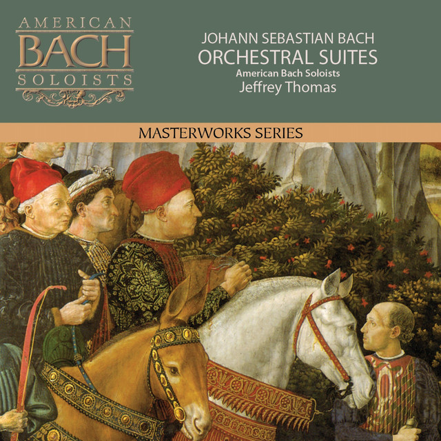 Album cover for Bach: Orchestral Suites by Johann Sebastian Bach, American Bach Soloists, Jeffrey Thomas