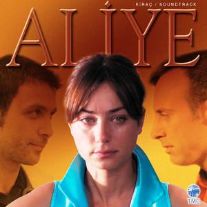 Aliye (Orijinal Dizi Müzikleri) Albümü