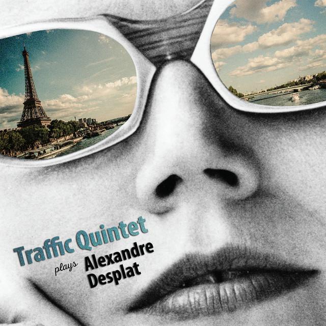 Traffic Quintet Plays Alexandre Desplat Albumcover