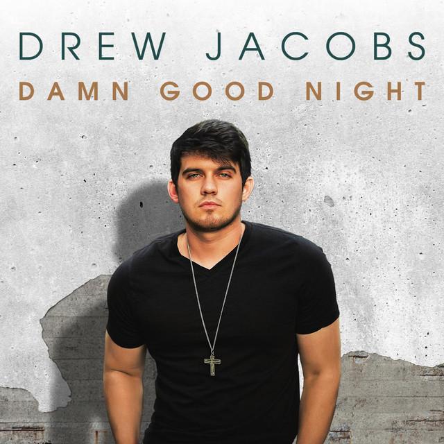 Damn Good Night - EP
