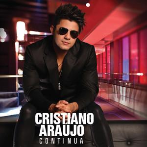 Continua - Cristiano Araujo
