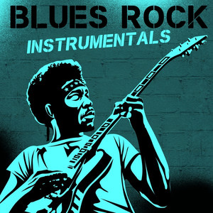 Blues Rock Instrumentals