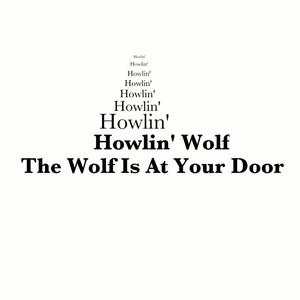 The Wolf Is at Your Door album