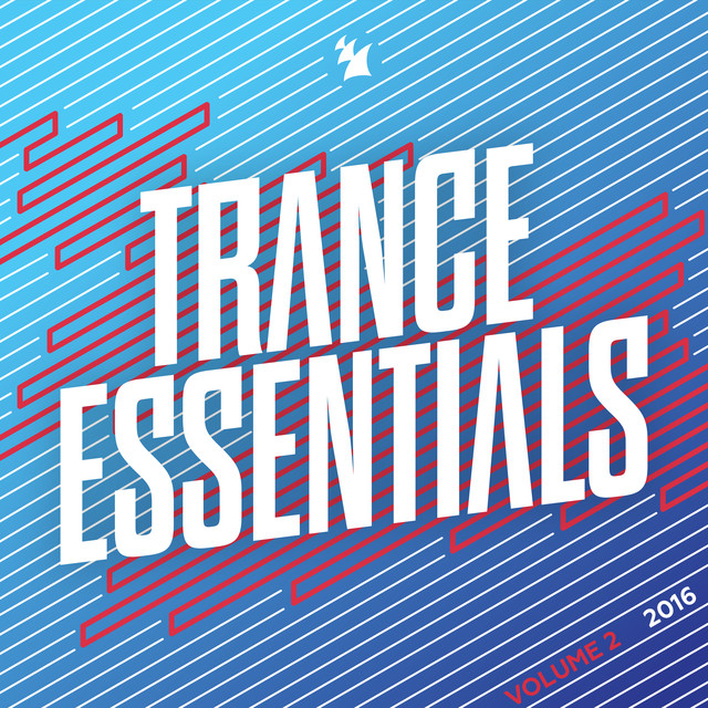 Trance Essentials 2016, Vol. 2 - Armada Music
