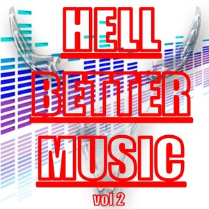 Hell Better Music, Vol. 2 Albumcover