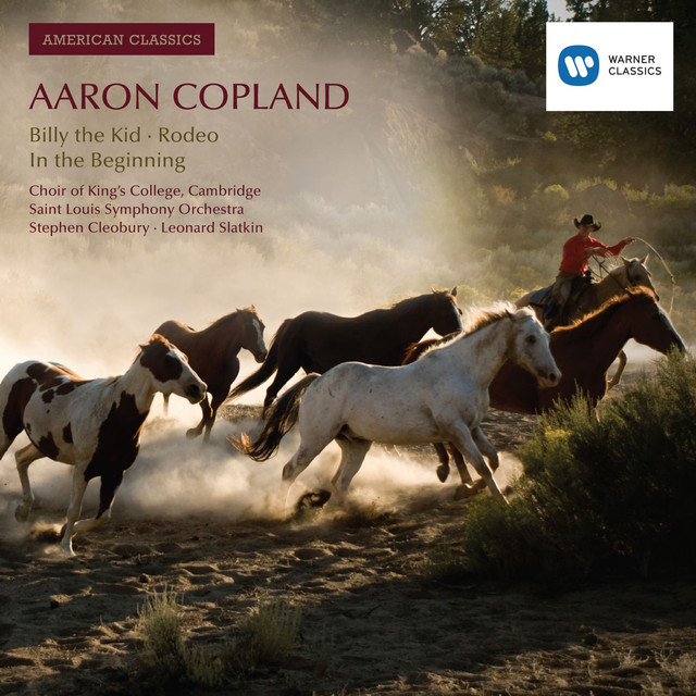 American Classics: Aaron Copland; Billy the Kid; Rodeo; In the Beginning Albumcover