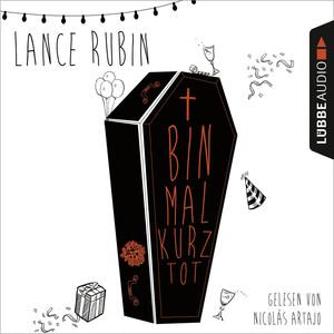 Bin mal kurz tot (Ungekürzt) Audiobook
