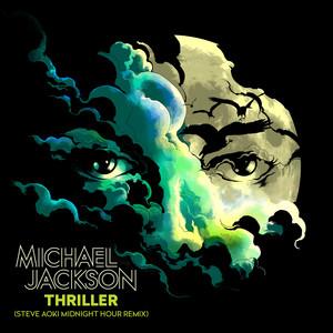 Thriller (Steve Aoki Midnight Hour Remix) [Radio Edit] Albümü
