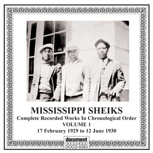 Missississippi Sheiks, Vol 1 (1929-1930) album