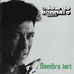 Sembra ieri - Edoardo Bennato