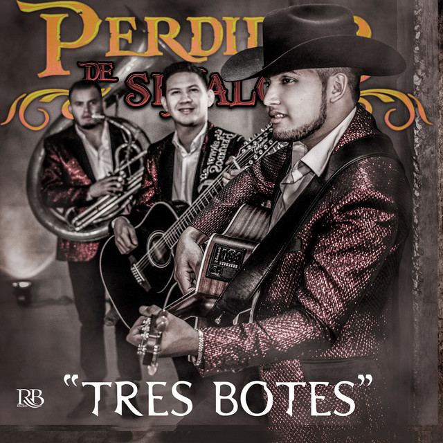 Album cover for Tres Botes by Perdidos De Sinaloa