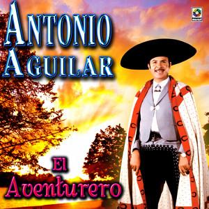 El Aventurero - Antonio Aguilar album