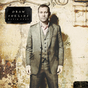 Draw the Line - David Gray