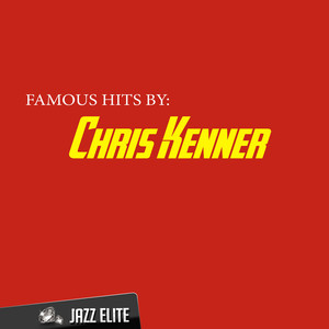 Famous Hits by Chris Kenner album