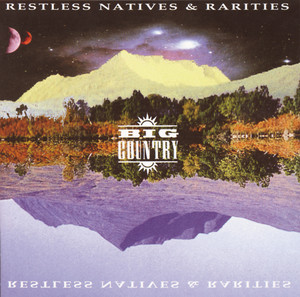 Restless Natives & Rarities album