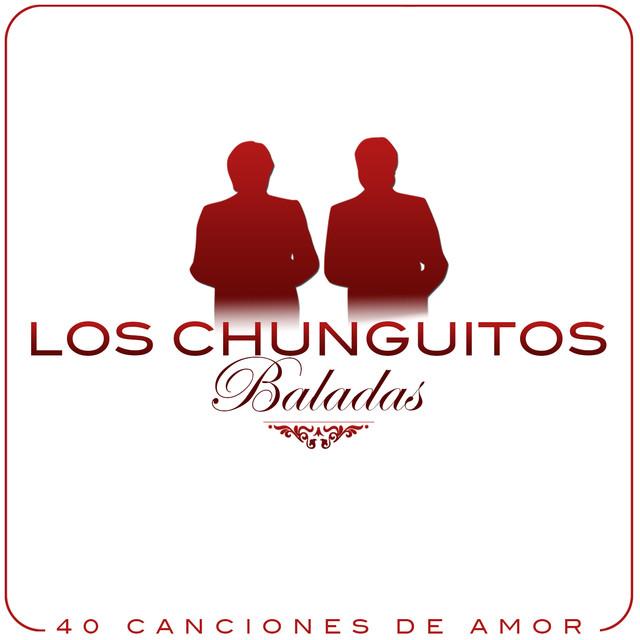Baladas. Los Chunguitos, 40 Canciones de Amor