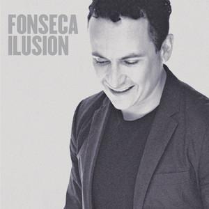 Ilusión - Fonseca