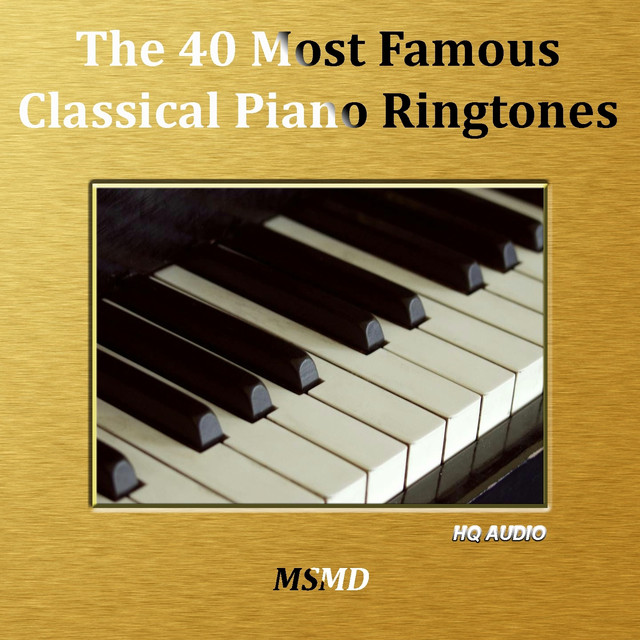 The 40 Most Famous Classical Piano Ringtones by The Phone on Spotify