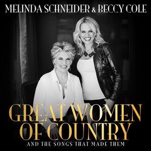 Great Women Of Country And The Songs That Made Them