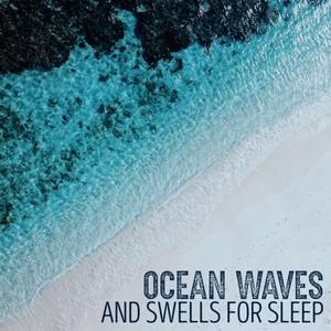 Ocean Waves and Swells for Sleep Albümü