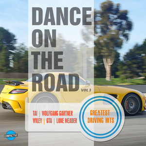 Dance On The Road, Vol. 3 - Greatest Driving Hits album