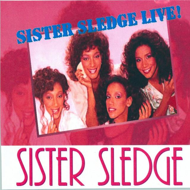 Sister Sledge Live!