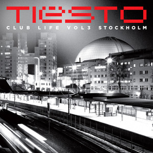 Club Life, Vol. 3 - Stockholm (Spotify Exclusive) Albumcover