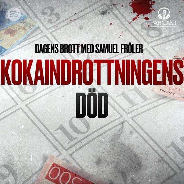 Samuel Fröler: Kokaindrottningens död