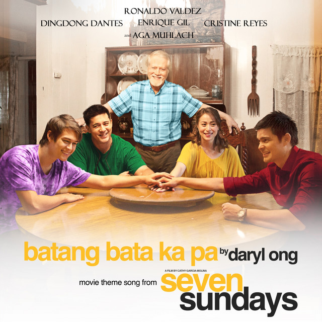"Batang Bata Ka Pa (From ""The Seven Sundays"")"