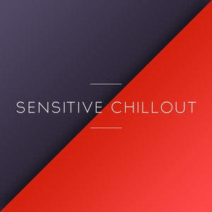 Sensitive Chillout Albumcover
