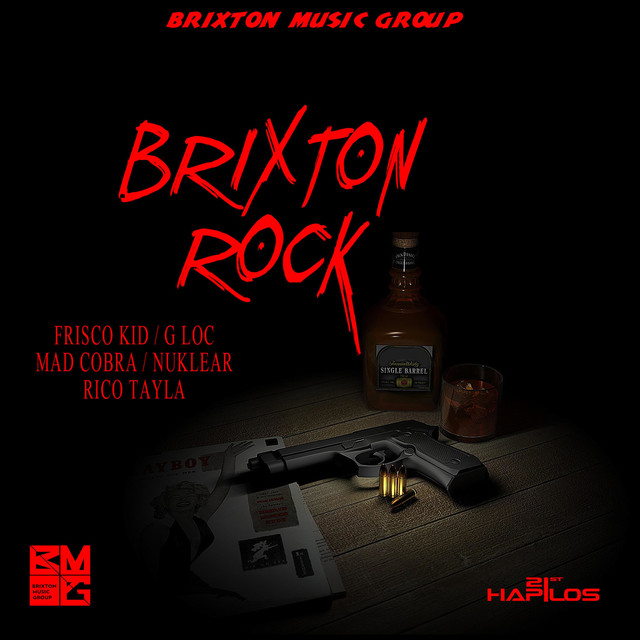 Brixton Rock Riddim - Instrumental, a song by Brixton Music Group on