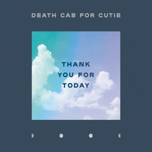 Album cover for Thank You for Today by Death Cab for Cutie