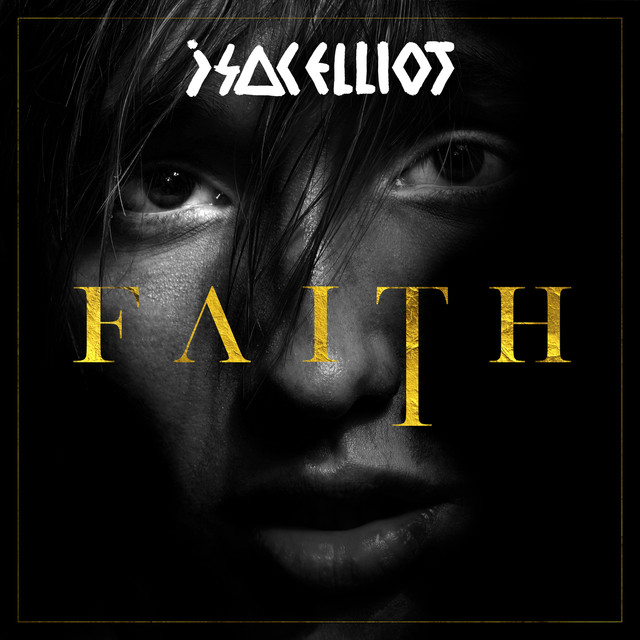 Album cover for FAITH by Isac Elliot