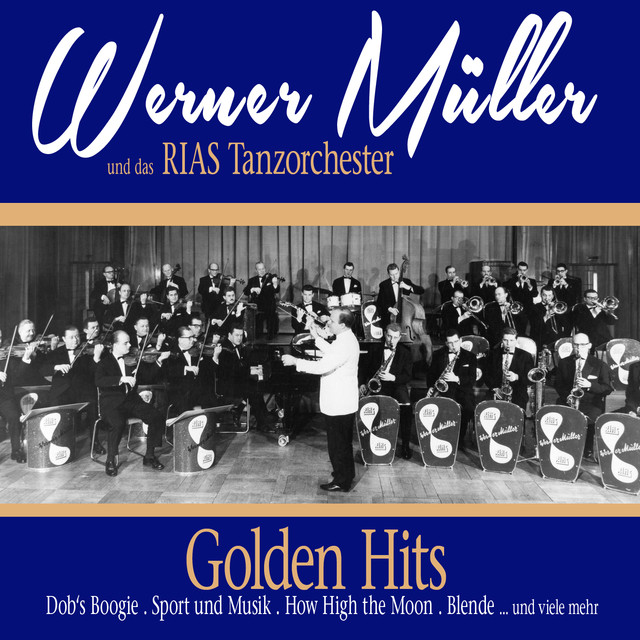 Werner Müller, Das Rias Tanzorchester Golden Hits album cover