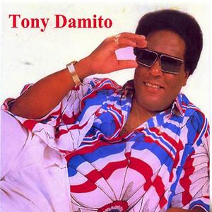 Tony Damito - Tony Damito
