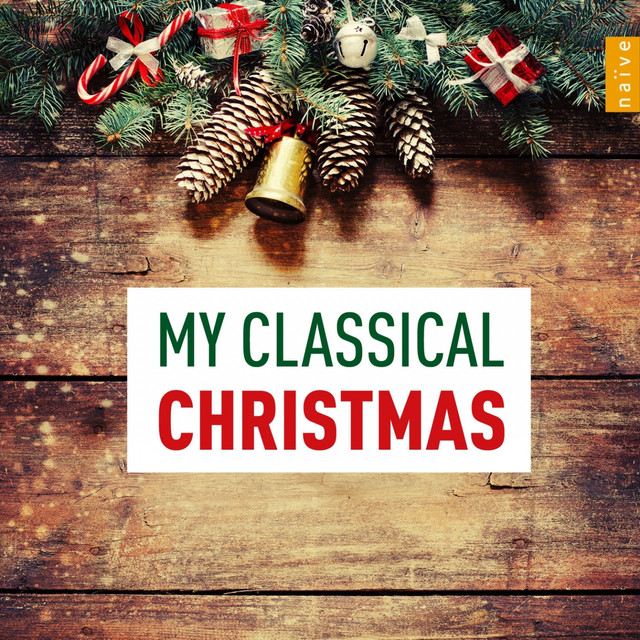 my classical christmas by various artists on spotify - Classical Christmas