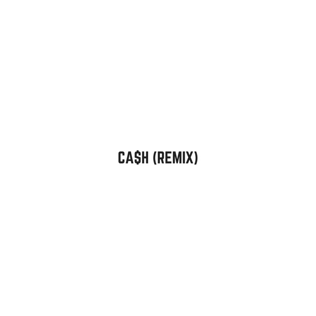 Cash (Remix)