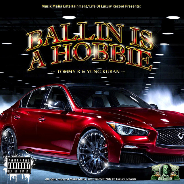 Ballin Is A Hobbie Feat Young Kuban By Tommy B On Spotify