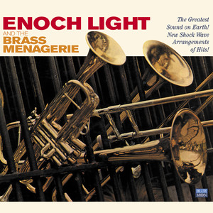 Enoch Light and the Brass Menagerie album