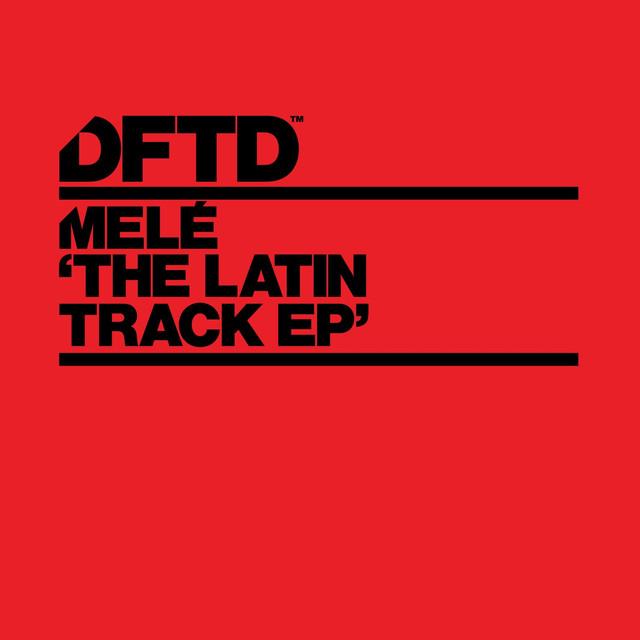 The latin track - Melé