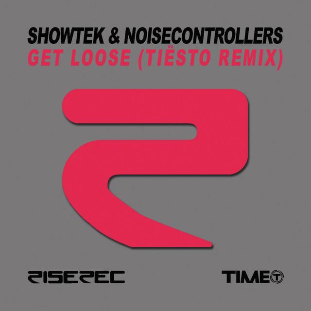 Get Loose (Tiësto Remix)