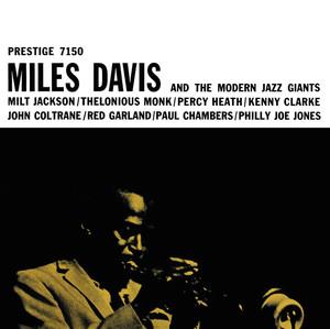 Miles Davis & The Modern Jazz Giants Albumcover