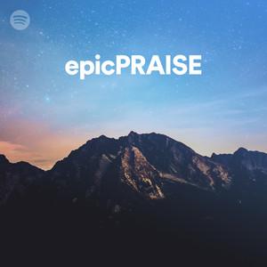 epicPRAISE - Spotify