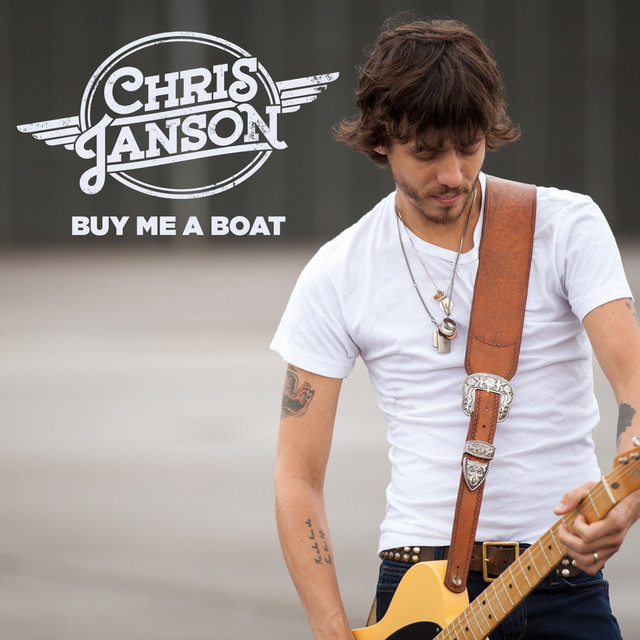 Buy Me: Buy Me A Boat, A Song By Chris Janson On Spotify
