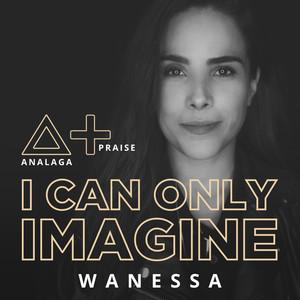 I Can Only Imagine Albümü