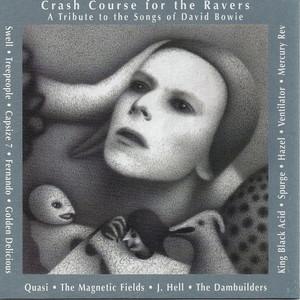 A Crash Course for the Ravers album