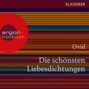 Die schönsten Liebesdichtungen (Ungekürzte Lesung) Audiobook