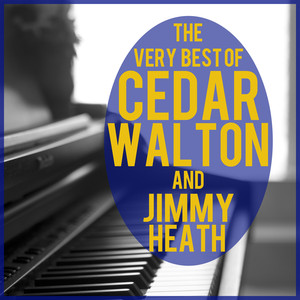 The Very Best of Cedar Walton + Jimmy Heath album
