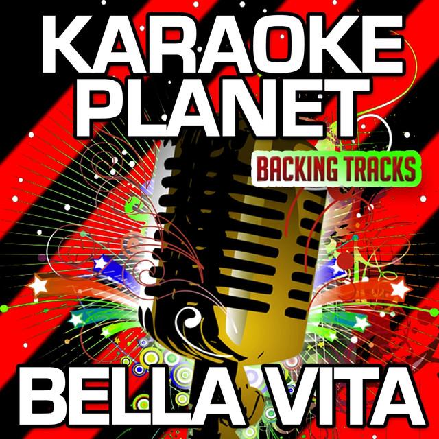 Bella Vita Karaoke Version Originally Performed By Dj Antoine By