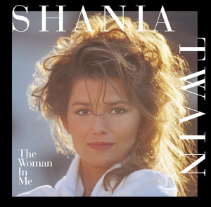 The Woman In Me - Shania Twain